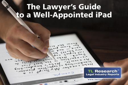 The Lawyer's Guide to a Well-Appointed iPad